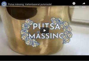 Produktvård - Putsa mässing med vattenbaserat putsmedel
